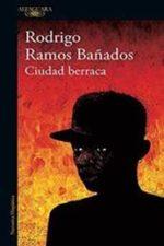 Libro Ciudad berraca De Rodrigo Ramos Bañados