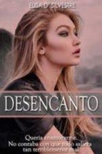 Libro Desencanto De Elisa D Silvestre