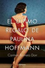 Libro El último regalo de Paulina Hoffmann De Carmen Romero Dorr