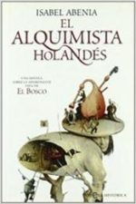 Libro El alquimista holandés De Isabel Abenia