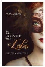 Libro El cuento del lobo De Noa Xireau