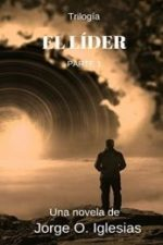 Libro El líder 1 De Jorge O. Iglesias