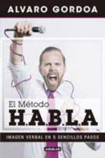 Libro El metodo H.A.B.L.A De Alvaro Gordoa