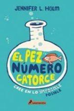 Libro El pez número catorce De Jennifer L. Holm