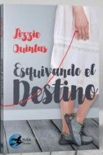 Libro Esquivando el destino De Lizzie Quintas