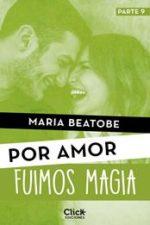 Libro Fuimos magia De María Beatobe