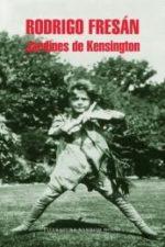 Libro Jardines de Kensington De Rodrigo Fresán