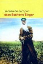 Libro La casa de Jampol De Isaac Bashevis Singer