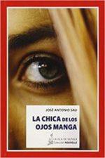Libro La chica de los ojos manga De José Antonio Sau