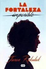 Libro La fortaleza imposible De Jason Rekulak