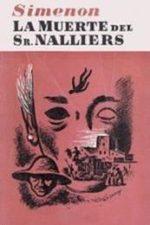 Libro La muerte del Sr. Nalliers De Georges Simenon