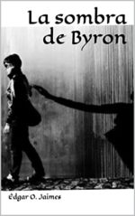 Libro La sombra de Byron De Édgar O. Jaimes