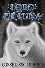 Libro Lobo de luna De Gissel Escudero