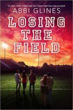 Libro Losing the field De Abbi Glines