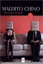 Libro Maldito chino De Paco López Mengual