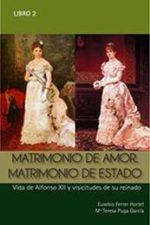Libro Matrimonio de amor. Matrimonio de estado De María Teresa Puga García;Eusebio Ferrer Hortet