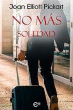 Libro No más soledad De Joan Elliott Pickart