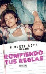 Libro Rompiendo tus reglas De Violeta Boyd (Vhaldai)