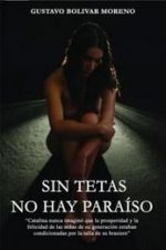 Libro Sin tetas no hay paraíso De Gustavo Bolívar Moreno
