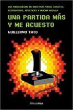 Libro Una partida más y me acuesto De Guillermo Tato Reig